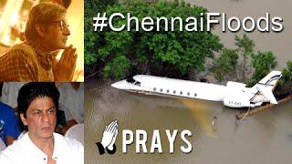 Bollywood Prays For Chennai Flood Victims   Amitabh Bachchan,Shahrukh Khan,Ranveer Singh