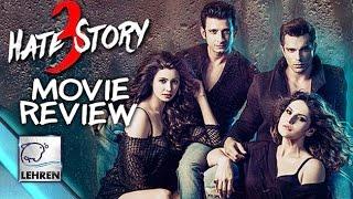 'Hate Story 3' Movie Review | Zarine Khan | Daisy Shah