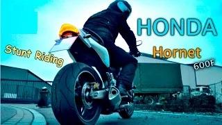 Honda Hornet 600F   Amazing Stunt Riding Show