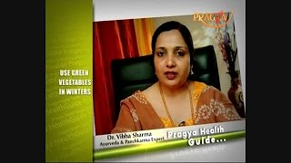 Nutrition Facts And Health Benefits Of Green Vegetables In Winters - Dr. Vibha Sharma
