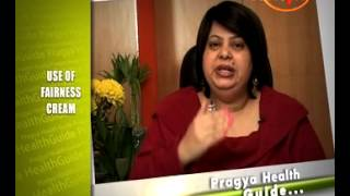 Truth About Fairness Creams -Tips For Applying Fairness Cream - Dr.Shehla Aggarwal (Dermatologist)