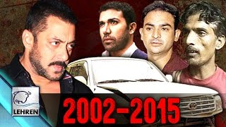 Salman's Hit-And-Run Case: TIMELINE From 2002 To 2015