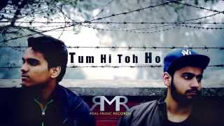 Best Hindi Songs 2015: Tum Hi Toh Ho- Ankush Ft.RAMEET | New Hindi Songs 2015 | Hindi Songs 2015