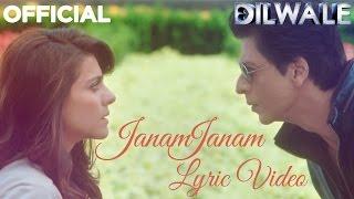Janam Janam - Dilwale (Lyric Video)   Shah Rukh Khan   Kajol   Pritam   SRK   Kajol