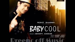 New Punjabi Songs | Baby Cool | Shanty Kakkar | Latest New Punjabi Songs