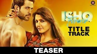 ISHQ Forever (Title Track Teaser) | Shreya Ghoshal | Nadeem Saifi
