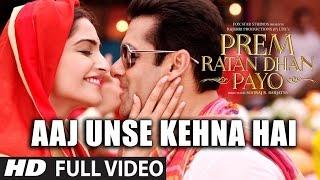 Aaj Unse Kehna Hai (FULL VIDEO Song) | Prem Ratan Dhan Payo Songs | Female Version