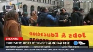 Protesters upset after mistrial in Freddie Gray case