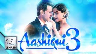 Free Download Film Aashiqui 3 Full Movie