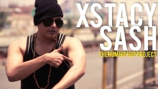 "XsTaCY SaSH | ""The Hum Hip Hop Project"" 