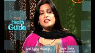 Beauty Care Tips - Anti Aging Face Massage - Dr. Payal Sinha (Naturopath Expert)