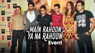 'Main Rahoon Ya Na Rahoon' Event | Emraan Hashmi, Esha Gupta | Amaal Mallik & Armaan Mallik