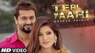 Latest Punjabi Songs || TERI YAARI || Roshan Prince || Desi Crew