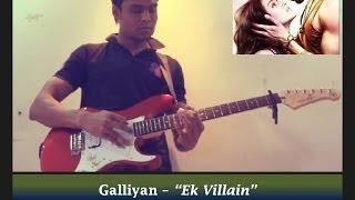 Galliyan - Ek Villain (Ankit Tiwari) | Cover | Subodh Thakar