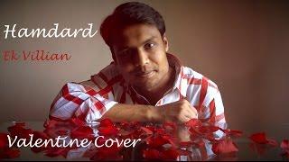 Hamdard | Valentine Cover | Ek Villain | Arijit Singh | Subodh Thakar