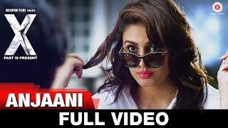 Anjaani (Full Video) | X: Past is Present | Radhika Apte, Huma Qureshi, Swara Bhaskar & Rajat Kapoor