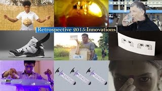 Retrospective 2015: Photographs of incredible innovations