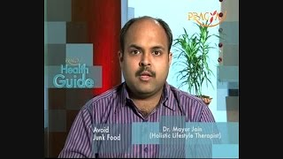 Eating Junk Food Is Not Good For Health - Dr. Mayur Jain (Holistic Lifestyle Therapist)