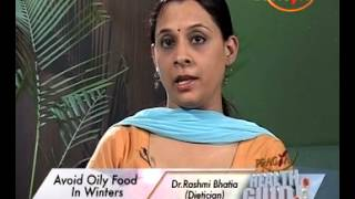 Winter Health Care Tips By Rashmi Bhatia (Dietitian) - Avoid Oily Food In Winters