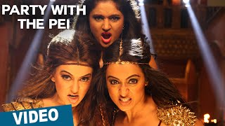 Party With The Pei || Tamil Song Video || Aranmanai 2 || Siddharth || Trisha || Hansika || Hiphop Tamizha