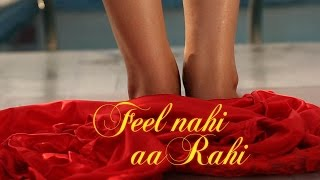 Feel Nahi Aa Rahi (Official)
