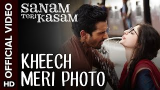 Kheech Meri Photo Song - Sanam Teri Kasam (2015) | Harshvardhan, Mawra | Himesh Reshammiya