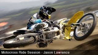 Jason Lawrence Motocross Ride Session