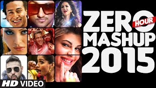 ZERO HOUR MASHUP 2015 | Best of Bollywood | DJ Kiran Kamath