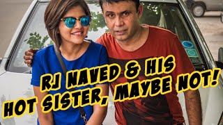 RJ Naved with his Hot Sister, Maybe Not | Mirchi Murga Ep 6