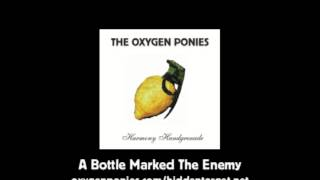 A Bottle Marked the Enemy - The Oxygen Ponies