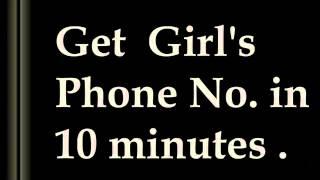 10 Minute Mein Ladki Ka Phone No  Hasil Karen ! Br    (video id -  371891967938)