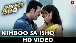 Nimboo Sa Ishq Song - Direct Ishq (2015) | Rajniesh Duggal, Arjun Bijlani & Nidhi Subbaiah