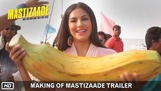 Making of Mastizaade Trailer | Sunny Leone, Tusshar Kapoor and Vir Das