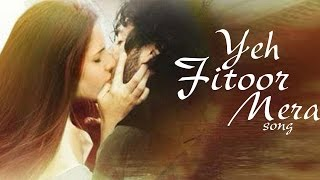 Yeh Fitoor Mera NEW Fitoor SONG ft Aditya Roy Kapoor & Katrina Kaif RELEASES