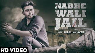New Punjabi Songs | Nabhe Wali Jail | Jorge Gill