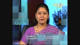 Beauty Tips - Benefits Of Coconut Oil On Skin - Dr. Deepika Sharma (Ayurveda Expert)