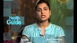 Health Benefits and Nutritional Facts of Custard - Dr. Bharti Shandilya (Dietitian)