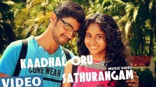 Kaadhal Oru Sathurangam (Tamil Video Song) | Azhagu Kutti Chellam | Charles | Ved Shanker Sugavanam