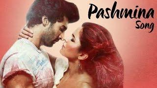 Pashmina NEW Fitoor SONG ft Aditya Roy Kapoor & Katrina Kaif RELEASES