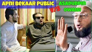 Apni Bekaar Public V/S ASADUDDIN OWAISI l Hyderabadi Comedy l The Baigan Vines
