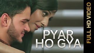 Latest Punjabi Songs || PYAR HO GYA || CHANDAN MAAN