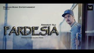 Latest Punjabi Songs || Pardesia || Amanat Ali