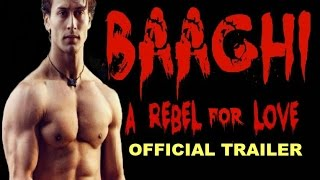 Baaghi A Rebel For Love Trailer 2016 | Tiger Shroff, Shraddha Kapoor | Releasing 29th April 2016