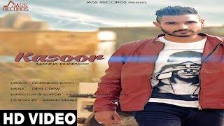 Latest Punjabi Songs | Kasoor | Manna Dhadwar