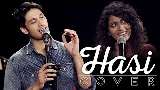 Hasi Cover Version - Arjun Kanungo ft. Sanah Moidutty | Hamari Adhuri Kahani