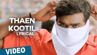 Thaen Kootil | Tamil Song | Sethupathi | Vijay Sethupathi | Remya Nambeesan | Nivas K Prasanna