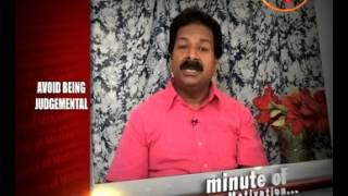 Avoid Being Judgemental - Suneel Vatsyayan (Motivational Speaker) - Minute Of Motivation