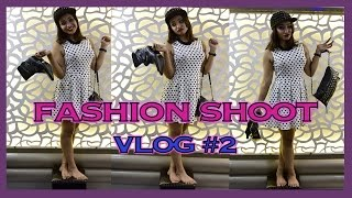 Fashion Shoot - VLOG #2 | 13th Oct'15