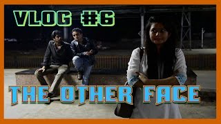 Cinematography - Vlog #6 - The Other Face - 28th Oct' 15