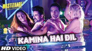 KAMINA HAI DIL SONG - Mastizaade (2016) | Sunny Leone, Tusshar Kapoor, Vir Das